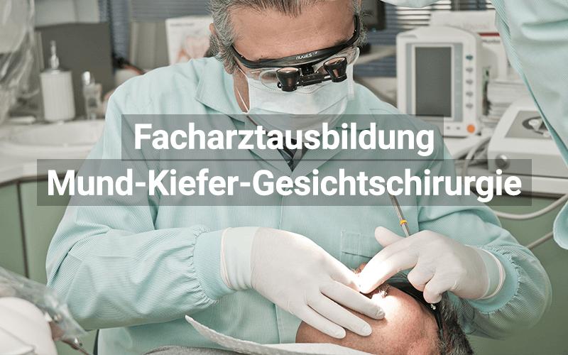 Facharztausbildung Mund Kiefer Gesichtschirurgie