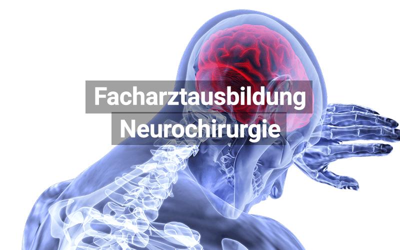 Facharztausbildung Neurochirurgie