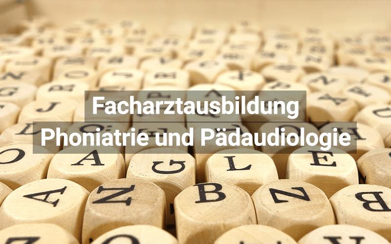 Facharztausbildung Phoniatrie Und Pädaudiologie