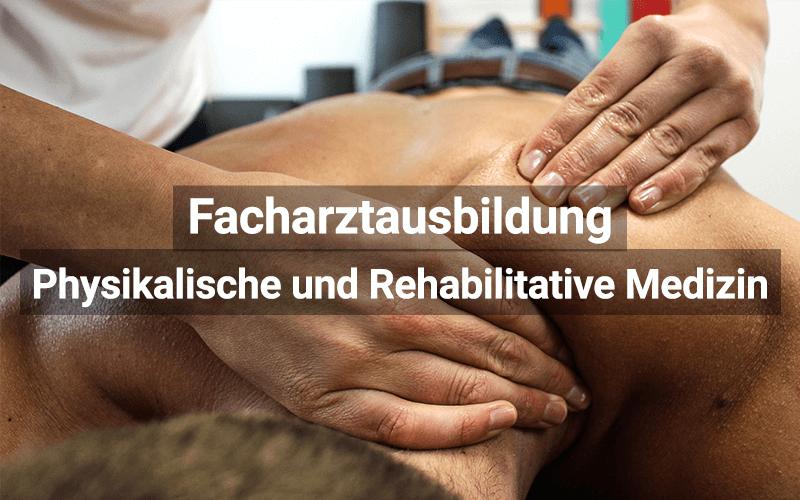 Facharztausbildung Physikalische Und Rehabilitative Medizin