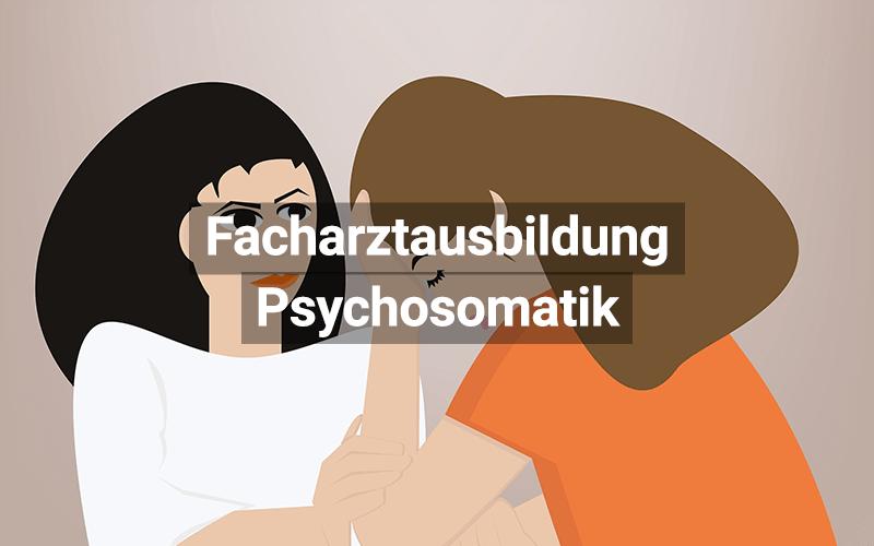 Facharztausbildung Psychosomatik