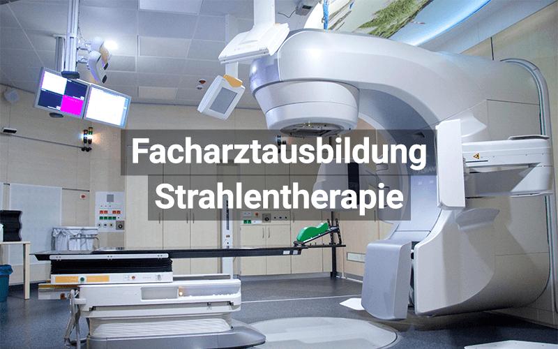 Facharztausbildung Strahlentherapie
