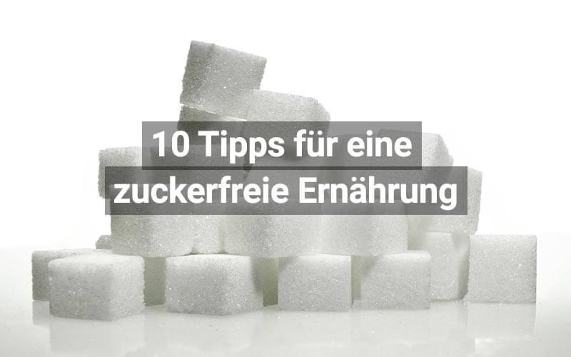 Wie man sich zuckerfrei ernährt