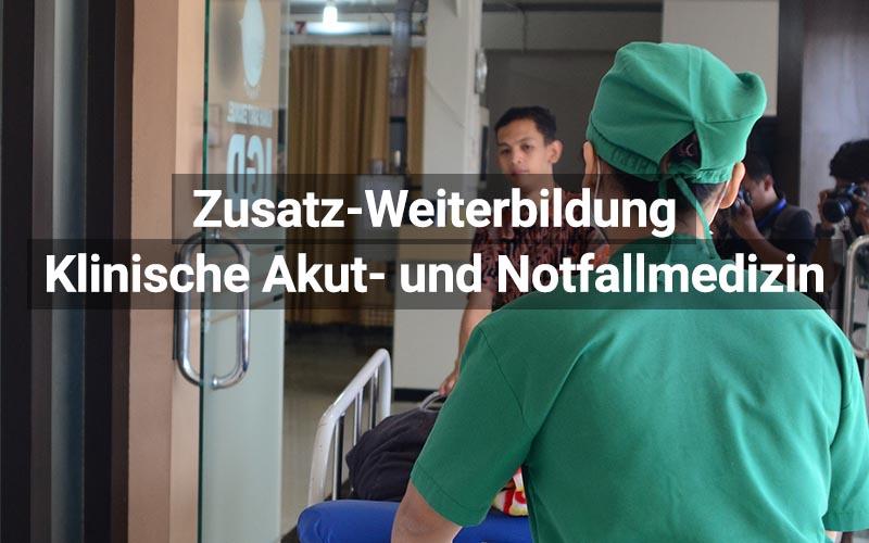 Zusatz Weiterbildung Klinische Akut Und Notfallmedizin