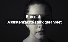 Burnout Assistenzärzte