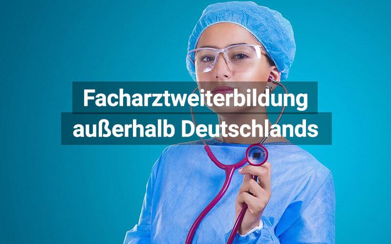 Facharztausbildung Ausland