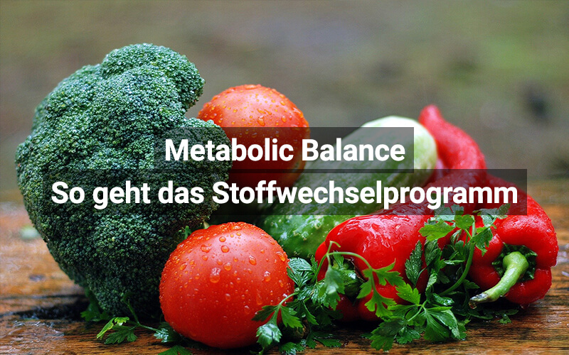 Das Stoffwechselprogramm Metabolic Balance