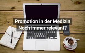Promotion Medizin: Ja oder Nein?