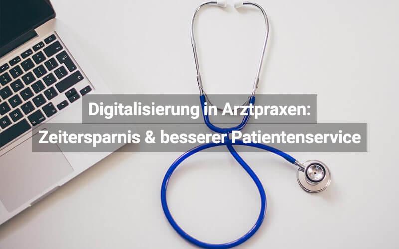 Digitalisierung Arztpraxen