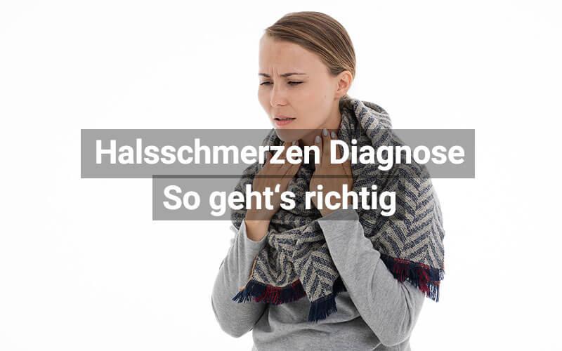 Halsschmerzen Richtig Diagnostizieren