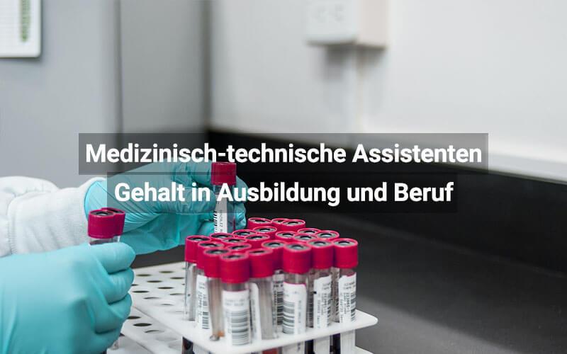 Medizinisch Technische Assistenten Gehalt