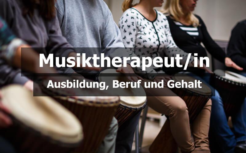 Musiktherapeut Ausbildung Beruf Und Gehalt