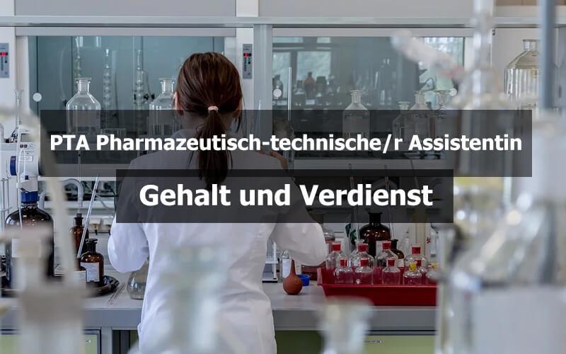 PTA Pharmazeutisch Technische Assistentin Gehalt Und Verdienst