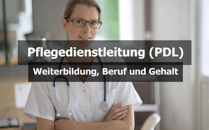 Pflegedienstleitung PDL Weiterbildung Beruf Und Gehalt