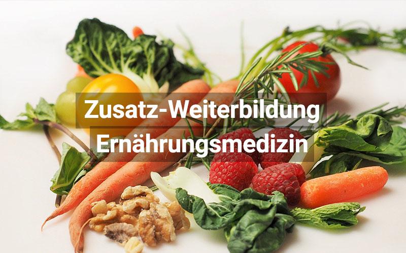 Zusatz Weiterbildung Ernährungsmedizin
