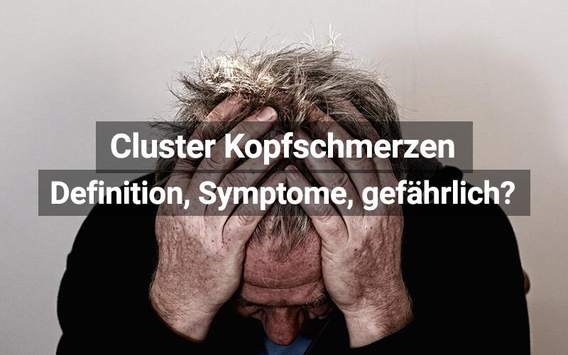 Cluster-Kopfschmerzen