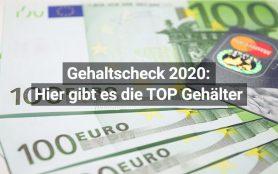 Gehaltscheck 2020 TOP Berufe