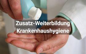 Zusatz Weiterbildung Krankenhaushygiene