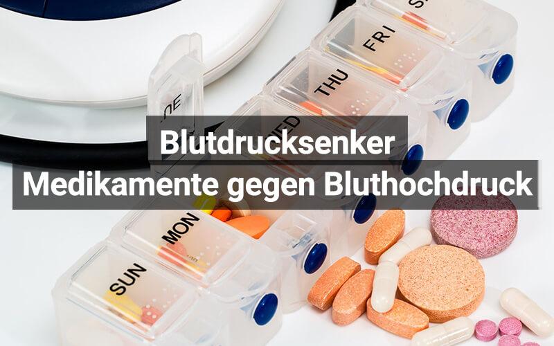 Blutdrucksenker Medikamente