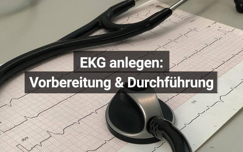 EKG Anlegen Ableitungen
