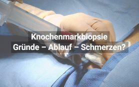 Knochenmarkbiopsie