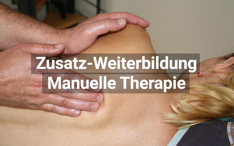 Zusatz Weiterbildung Manuelle Therapie