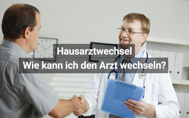 Arzt Wechseln