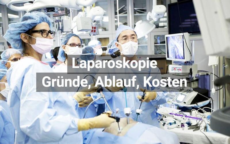 Laparoskopie Bauchspiegelung