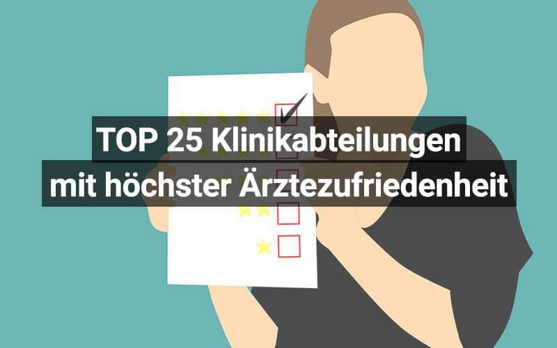 TOP 25 Klinikbereiche Ärztezufriedenheit