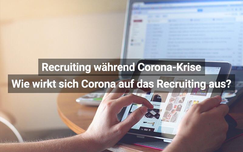 Umfrage Recruiting Coronakrise