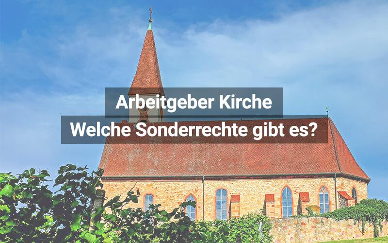Arbeitgeber Kirche Sonderrechte