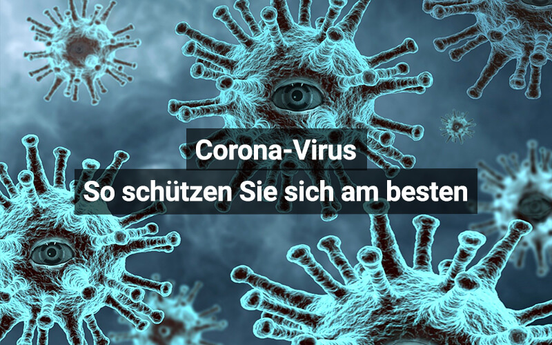 Corona Virus Am Besten Schützen