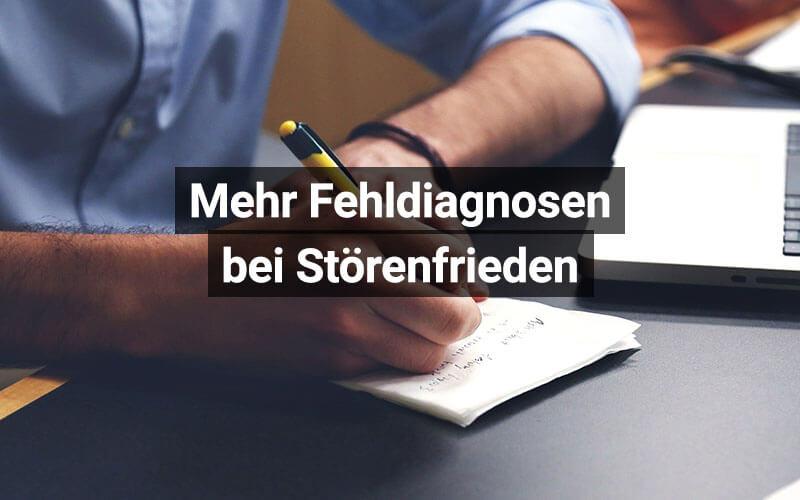 Fehldiagnosen Störenfriede