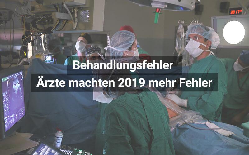 Mehr Behandlungsfehler 2019