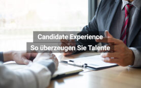Candidate Experience Tipps