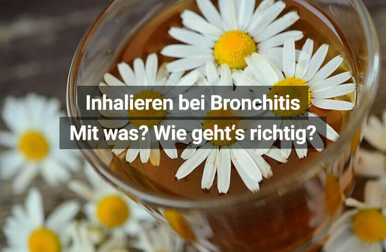 Inhalieren Bei Bronchitis