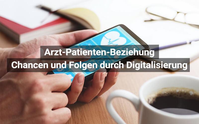 Arzt Patiente Beziehung Digitalisierung