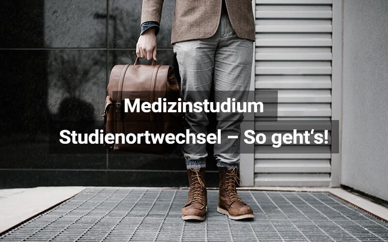 Medizinstudium Studienortwechsel