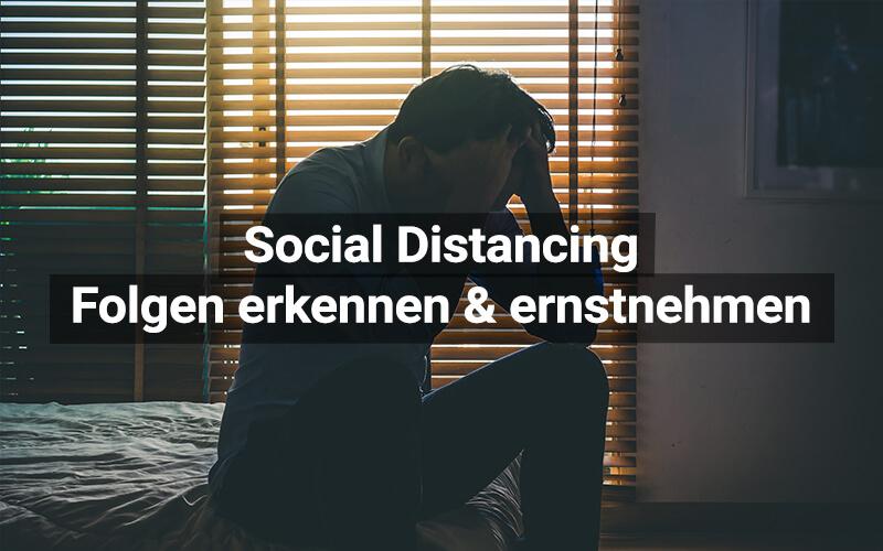 Social Distancing Folgen Erkennen
