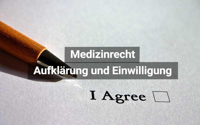 Medizinrecht Aufklärung Und Einwilligung