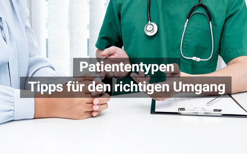 Patiententypen Richtiger Umgang