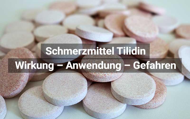 Schmerzmittel Tilidin