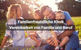 Familienfreundliche Klinik