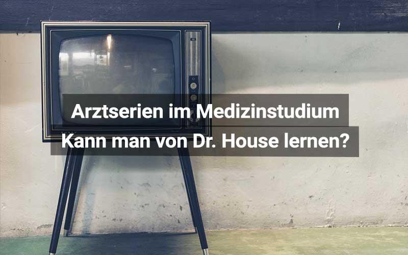 Medizinstudium Und Arztserien