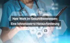 New Work im Gesundheitswesen