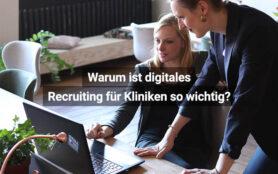 Digitales Recruiting Für Kliniken