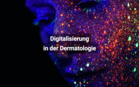 Digitalisierung In Der Dermatologie