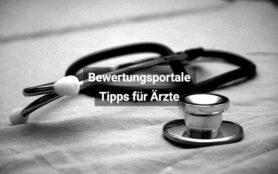 Bewertungsportale Tipps Für Ärzte