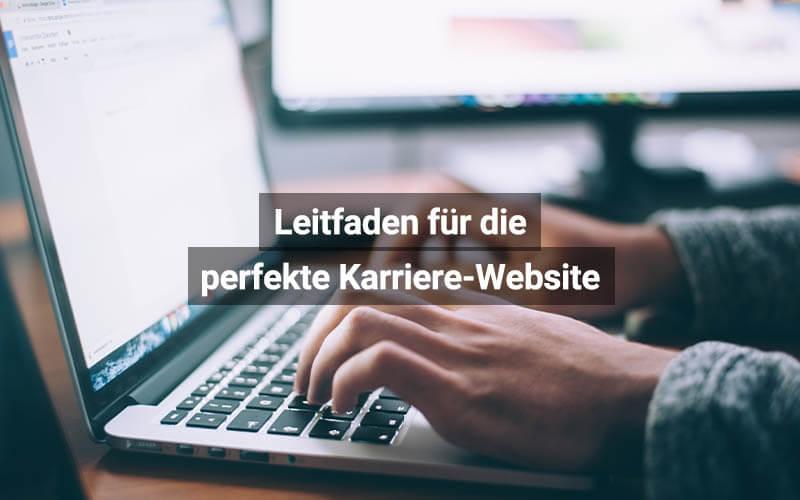 Leitfaden Für Die Perfekte Karriere Website