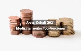 Ärzte Gehalt Report 2021
